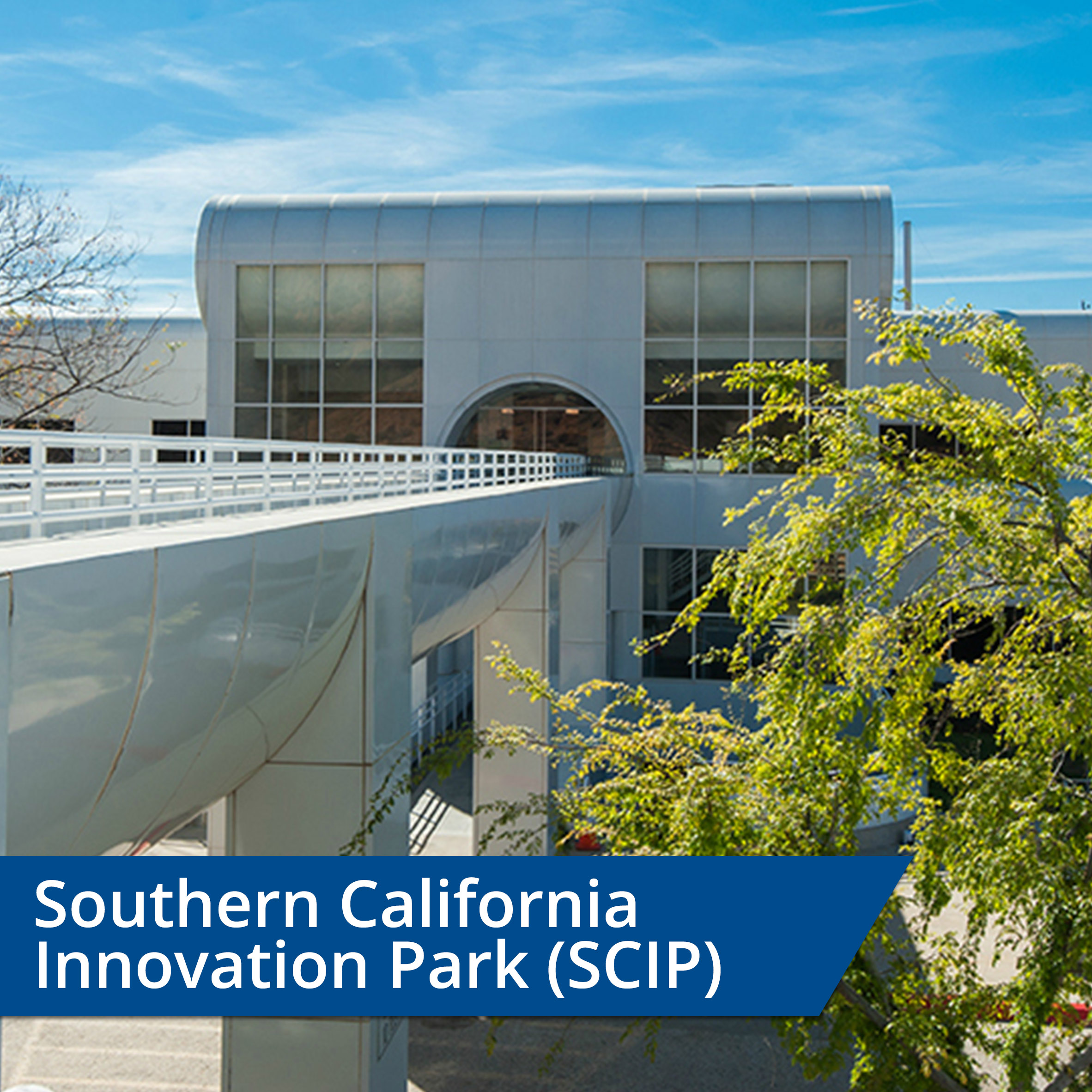 Southern California Innovation Park (SCIP)